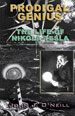 J. J. O'Neill, Prodigal Genius: The Life of Nikola Tesla, Adventures Unlimited Press, 2008.